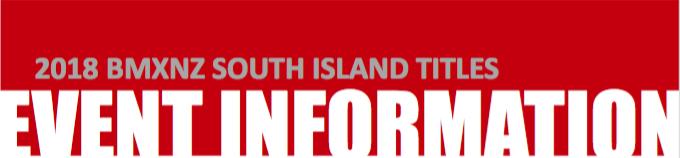 2018 BMXNZ South Island Titles – A-Z Info Sheets