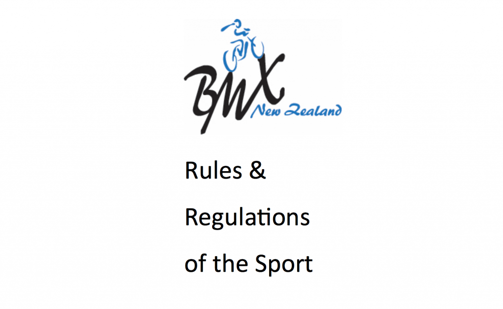 BMXNZ Rules and Regulations – Version 06.17.H
